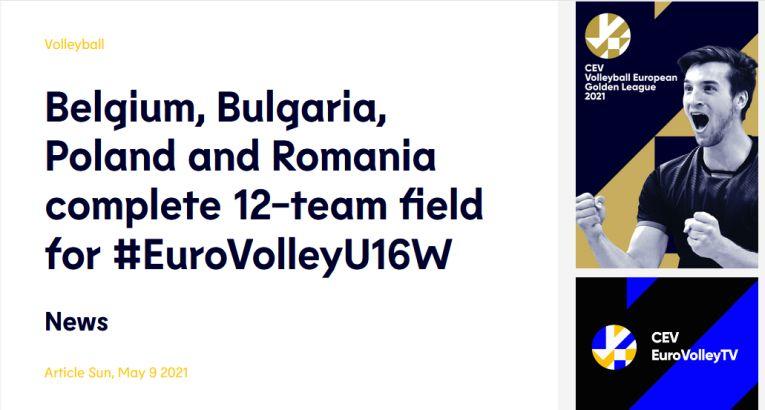 Articolul de pe site-ul CEV care confirmă calificarea României la turneul final al Campionatului European U16 (f)